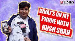 What's On my Phone Ft. Kush Shah |Taarak Mehta Ka Ooltah Chashmah| |Exclusive|