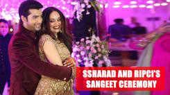 Ssharad Malhotra and Ripci Bhatia's grand sangeet ceremony