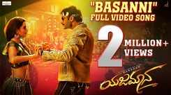 Yajamana | Song - Basanni