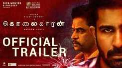 Kolaigaran - Official Trailer