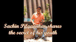 Sachin Pilgaonkar shares the secret of his youth