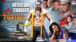 Chirag - Official Trailer
