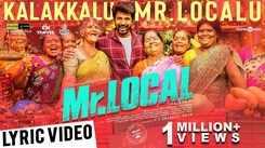 Mr.Local | Song - Kalakkalu Mr.Localu (Lyrical)