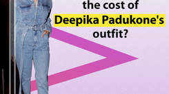 Can you guess the cost of Deepika Padukone's outfit?