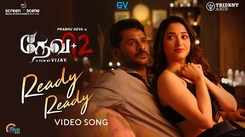 Devi 2 | Song - Ready Ready