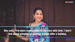 I don't fret about pimples or gaining weight anymore: Rashmi Gautam