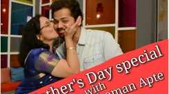Mother's Day Special: Phulpakharu's Yashoman Apte aka Manas interviews his mother