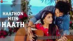 Latest Hindi Song 'Haathon Mein Haath' Sung By Nikhil Chanoria And Nitish Chanoria