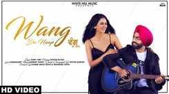 Latest Punjabi Song 'Wang Da Naap' Sung By Ammy Virk