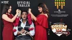 Prem Ma Puncher - Official Trailer