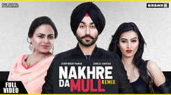Latest Punjabi Song 'Nakhre Da Mull' (Remix) Sung By Gurpinder Panag