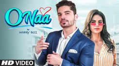 Latest Punjabi Song 'O Naa' Sung By Harry Boi