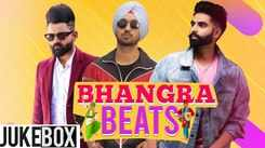 Bhangra Beats | Video Jukebox | Latest Punjabi Songs
