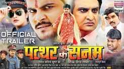Patthar Ke Sanam - Official Trailer