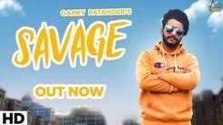 Latest Punjabi Song 'Savage' Sung By Garry Patander