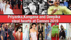 Priyanka, Kangana and Deepika steal hearts at Cannes 2019
