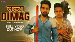 Latest Haryanvi Song Ulta Dimag Sung By Deepak Chauhan Featuring Micky Arora