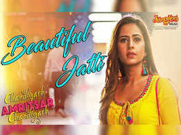 As 'Beautiful Jatti' Sargun Mehta is the new 'Jugni' you will see in 'Chandigarh Amritsar Chandigarh'