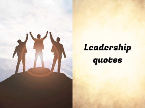 Powerful Leadership Quotes How To Spot A True Leader These 25 Brilliant Quotes