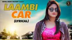 Latest Haryanvi Song Lambi Car (Lyrical) Sung By Mohit Jhedu