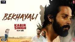 Kabir Singh | Song - Bekhayali