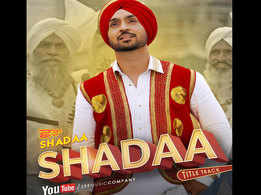 'Shadaa' title track is the new 'bachelor's anthem'