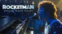 Rocketman - Official Teaser