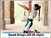 Quad Drops