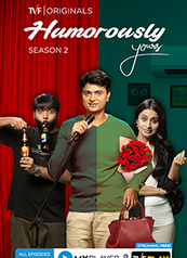 Humorously Yours 2 - A TVF Original and MX Exclusive