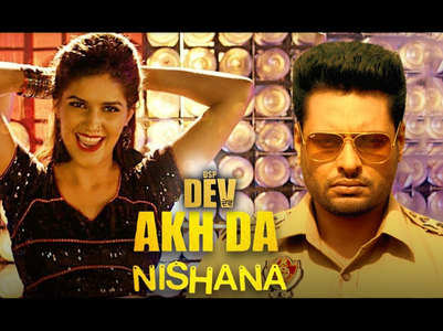 Watch: 'DSP Dev' new song 'Akh Da Nishana'