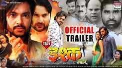 Dil Ishq Zeher - Official Trailer
