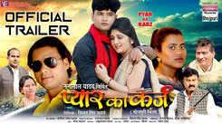 Pya Ka Karz - Official Trailer