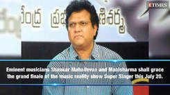 Super Singer Grand Finale: Shankar Mahadevan and Manisharma to grace the show