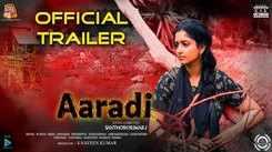 Aaradi - Official Trailer