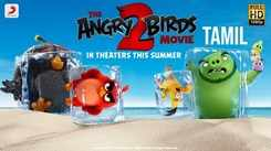 The Angry Birds Movie 2 - Official Tamil Trailer