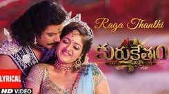 Kurukshetram    Song - Raga Thanthi (Lyrical)