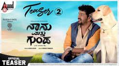 Naanu Matthu Gunda - Official Teaser