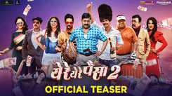 Ye Re Ye Re Paisa 2 - Official Teaser