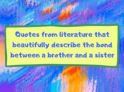 Rakhi: Quotes that describe brother and a sister bond