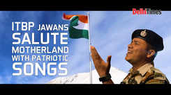 ITBP jawans salute motherland with patriotic songs