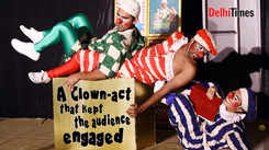 A clown-act that kept the audience engaged