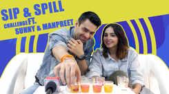 Sip N Spill Ft. Manpreet Kaur and Sunny Cheema  |Exclusive|