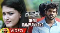 Nivaasi   Song - Ninnu Rammannana