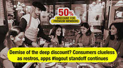 Demise of deep discount? Consumers clueless as restros, apps #logout standoff continues