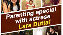 Parenting special with actress Lara Dutta!
