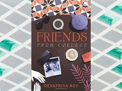 'Friends from College' by Devapriya Roy