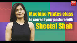 Machine Pilates Class to correct your posture with Sheetal Shah
