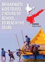 Sriharikota kids travel two hours to school to reach the stars