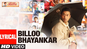 Billu | Song Lyrical - 'Billo Bhayankar'