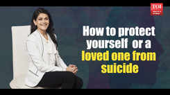 How to protect yourself or a loved one from suicide